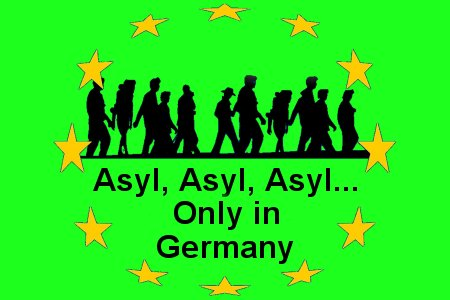 Asyl - Only in Germany